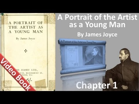 A Portrait of the Artist as a Young Man by James Joyce - Chapter 1