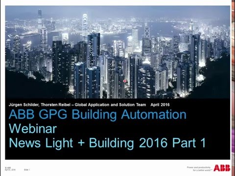 2016-04 - Webinar about ABB Building Automation News from the Ligh+Building fair 2016 - Part 1