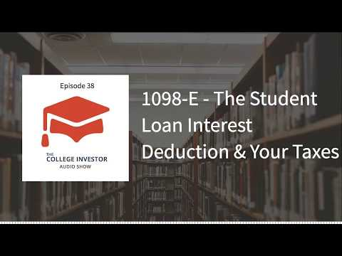 understanding-the-1098-e-and-student-loan-interest-deduction
