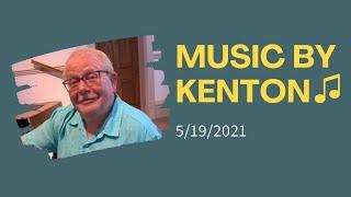 Music by Kenton   May 19, 2021   Canonsburg UP Church