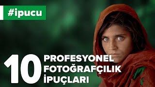 💡 Profesyonel Fotoğraf Çekmek İçin 10 Basit İpucu