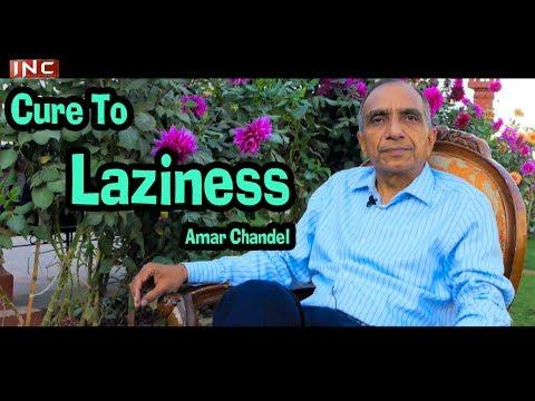 Cure To Laziness | Amar Chandel | Holistic Healing