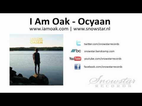I Am Oak - Ocyaan