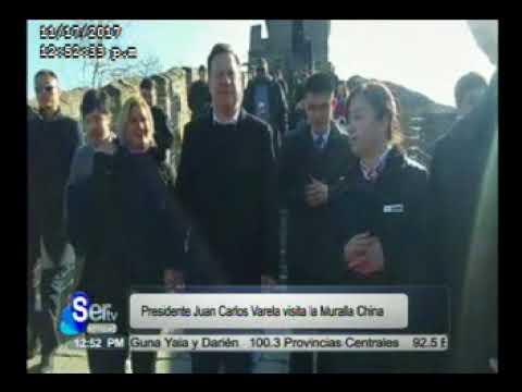 SERTV Presidente Juan Carlos Varela Visita la Muralla China