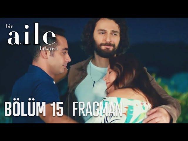 Bir Aile Hikayesi 15. Bölüm Fragmanı