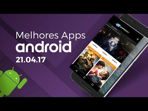 Melhores apps para Android: (21/04/2017) - Baixaki Android