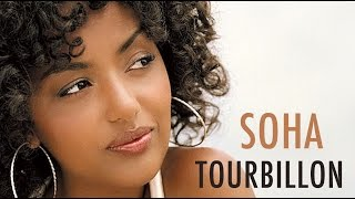 SOHA - TOURBILLON - CLIP OFFICIEL