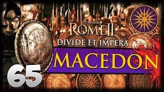 SCORCHING SUMMER! Total War: Rome II - Divide Et Impera - Macedon Campaign #65