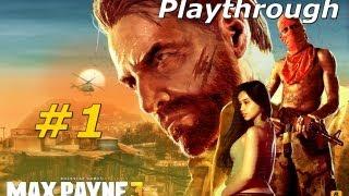 """MAX PAYNE 3 Playthrough - Capitulo 1 - #1 """" Algo Não Cheira Bem"""" PT-BR SinX"""