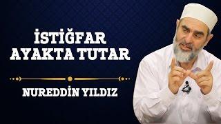 54) İstiğfar Ayakta Tutar - Nureddin Yıldız - (Hayat Rehberi) - Sosyal Doku Vakfı