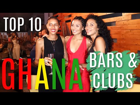 TOP 10 BARS & CLUBS IN GHANA ACCRA - Best Ghana Nightlife