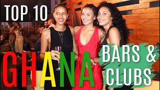TOP 10 BARS amp CLUBS IN GHANA ACCRA - Best Ghana Nightlife