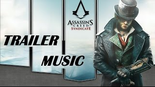 Assassin's Creed Syndicate - The Twins Trailer Music | Hidden Citizens - Silent Running