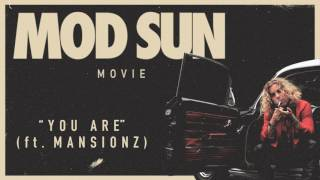 Mod Sun - You Are ft. Mansionz ( Audio)