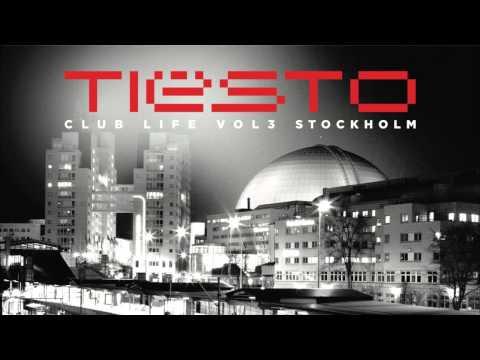 Tiësto - Club Life Vol. 3 - Stockholm Continuous [Full Album]
