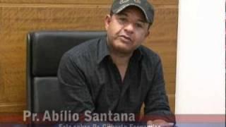 Depoimento do Pr. Abílio Santana a Respeito do Pr. Gilberto Fernandes
