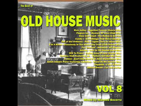 The Best Of Old House Music Vol 8