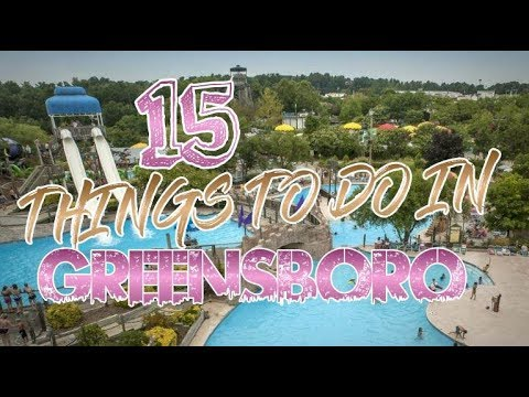 Top 15 Things To Do In Greensboro, North Carolina
