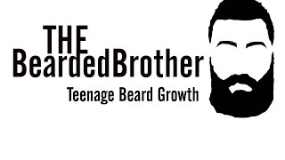 Growing a Beard as a Teen