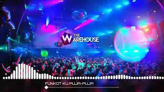 Download lagu Single Funkot Ku Puja Puja The-Warehouse MP3