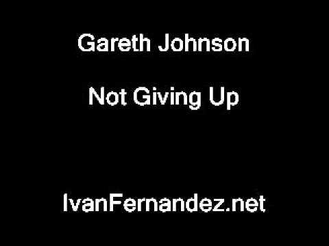 Gareth Johnson - Not Giving Up