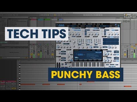 Create a punchy bass using ANA