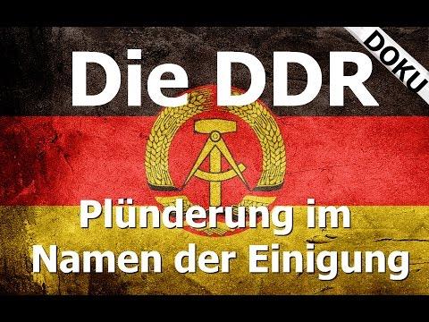 Die DDR - Plünderung im Namen der Einigung // Doku