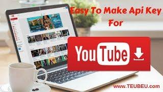 How to create Easily YouTube Api Key v3 2018 Updated