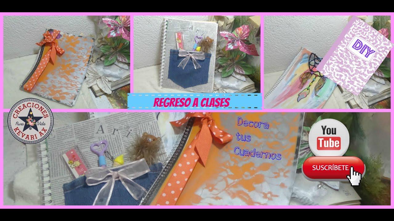 Ideas De Portadas Para Cuadernos Decorar Libretas Con: Decora Tus Cuadernos DIY ♥/ 3 Ideas ♡ REGRESO A CLASES