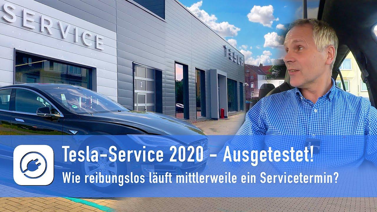 Tesla Servicequalität 2020 ausgetestet - Wie reibungslos klappt ein Servicetermin?