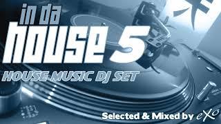 In Da House Vol. 5 (House Music Mix)
