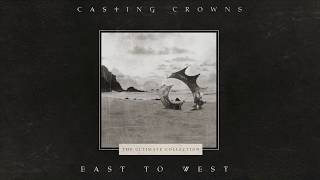 Casting Crowns - East to West (Official Lyric Video) YouTube Videos
