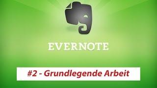 Evernote Spezial #2 - Die Grundlegende Arbeit