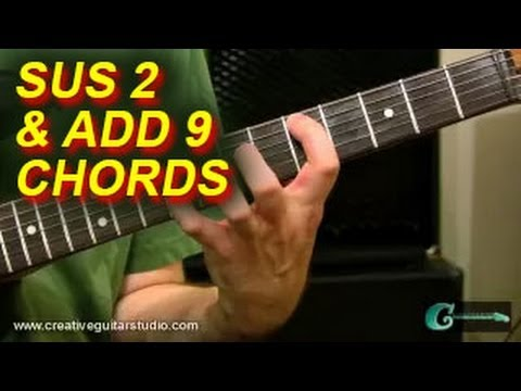 GUITAR THEORY: The Jumbo Sound of Sus2 & Add9 Chords