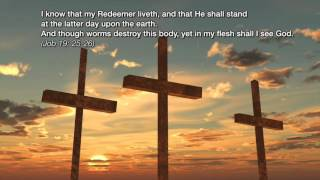 "I Know That My Redeemer Liveth - G. F. Handel ""Messiah"""
