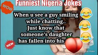 Funny joke: Top Nigerian Funniest Jokes That Will Make you Laugh Hard.