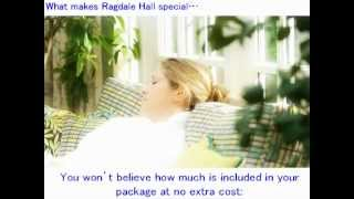 What makes Ragdale Hall special.... Thumbnail
