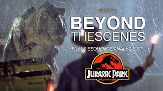 Beyond The Scenes - Jurassic Park sequence analysis