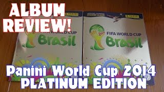 OFFICIAL ALBUM REVIEW ☆ panini FIFA 2014 World Cup ☆ PLATINUM EDITION ☆ HD