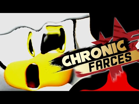 CHRONIC FARCES (Sonic