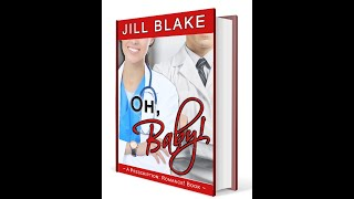 Oh, Baby!  (a Prescription: Romance! book) ~ official trailer