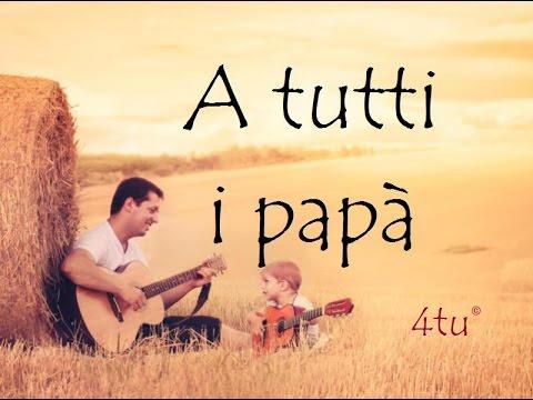 Auguri Festa Del Papà 19 Marzo 2019 A Tutti I Papà Youtube