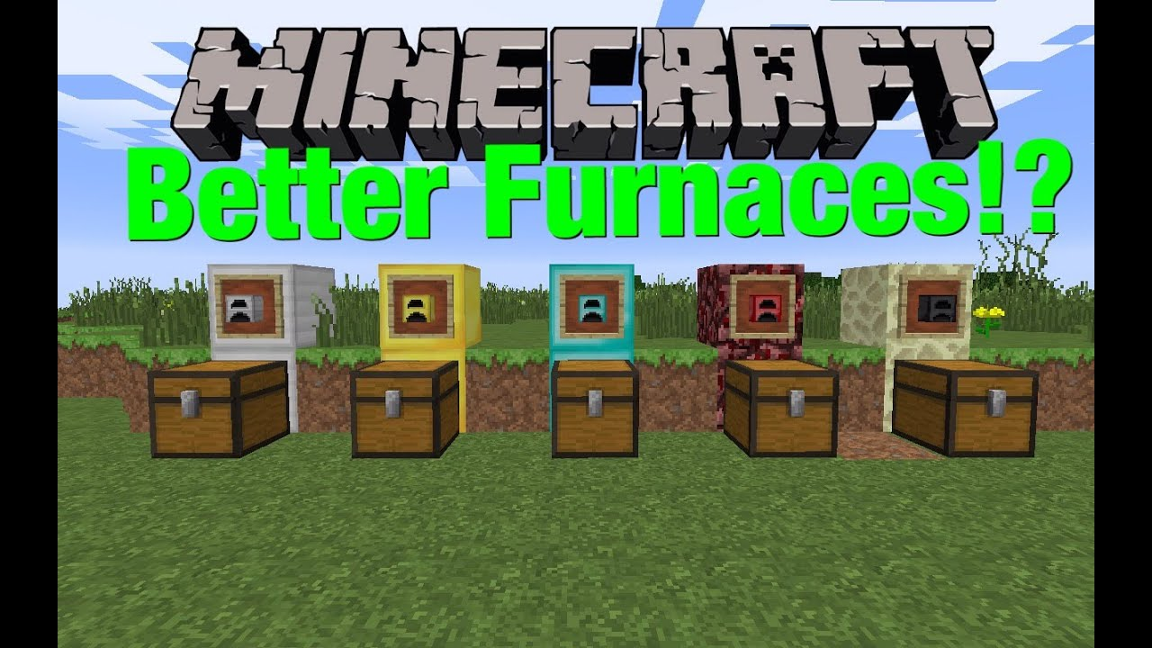 Minecraft: BETTER FURNACES -Modded Showcase - YouTube