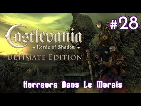 "CASTLEVANIA - LORDS OF SHADOW : ""Horreurs Dans Le Marais"" 