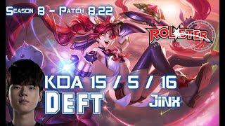 KT Deft JINX vs KAI'SA ADC - Patch 8.22 KR Ranked