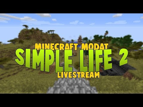 SimpleLife 2 - LIVESTREAM | Minecraft Modat