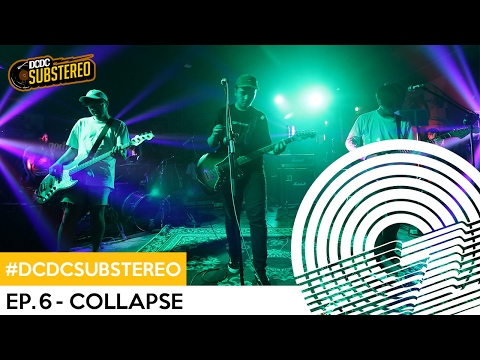 COLLAPSE Live at #DCDCSUBSTEREO