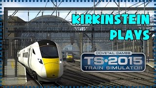 How To Drive A BR Class 43 (HST) In Train Simulator 2015 [Expert Controls]