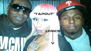 "Birdman ft. lil wayne, mack maine, nicki minaj ""Tapout"" (Lyrics)"