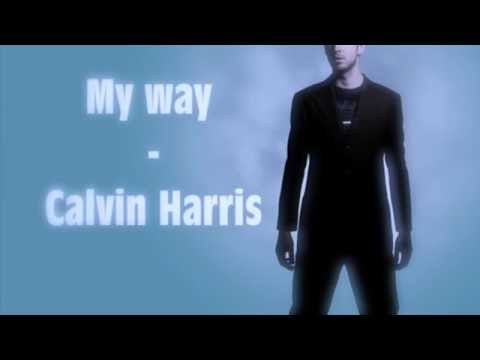 My Way - Calvin Harris Vevo